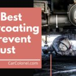 best undercoating to prevent rust