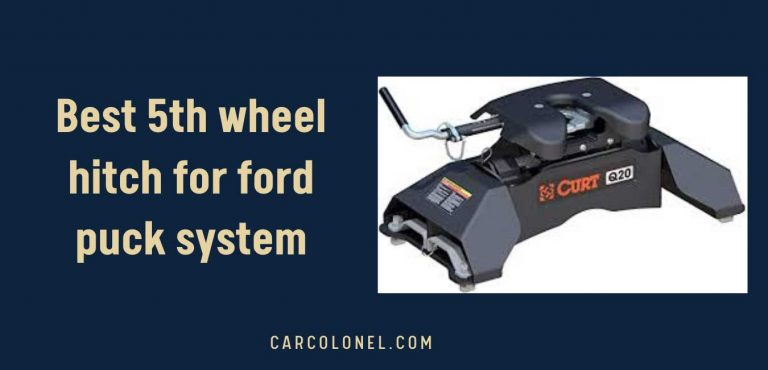 best 5th wheel hitch for ford puck system