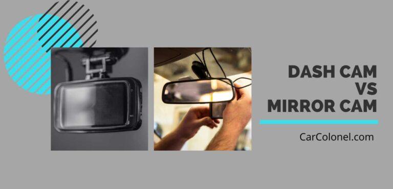 dash cam vs mirror cam